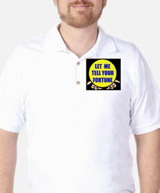 TELL YOUR FORTUNE T-Shirt