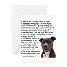 Only Thing, Pit Bull - Greeting Cards