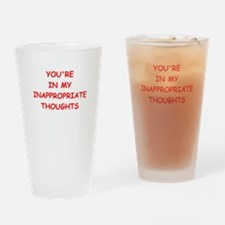 dirty mind Drinking Glass