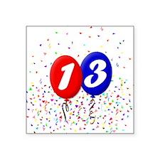 "13th Birthday Square Sticker 3"" x 3"""