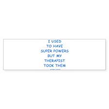 super powers Bumper Bumper Sticker