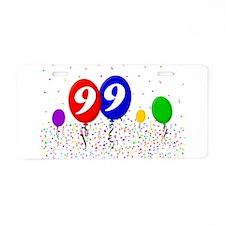 99th Birthday Aluminum License Plate