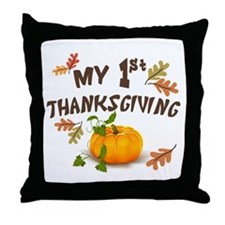 My 1st Thanksgiving Throw Pillow