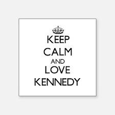Keep calm and love Kennedy Sticker