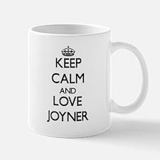 Keep calm and love Joyner Mugs
