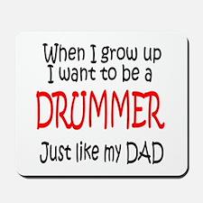 Drummer - like dad Mousepad