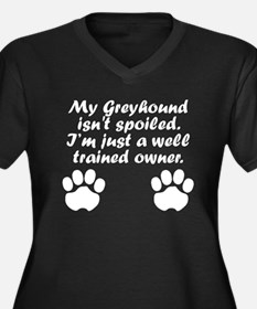 Well Trained Greyhound Owner Plus Size T-Shirt