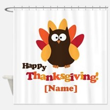 Personalized Happy Thanksgiving Owl Shower Curtain