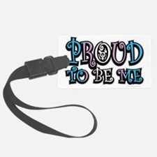 Proud-To-Be-Me-TG Luggage Tag