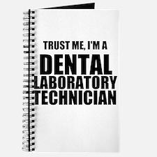Trust Me, Im A Dental Laboratory Technician Journa