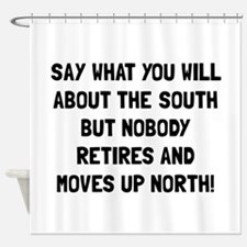 South North Retire Shower Curtain