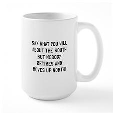 South North Retire Mugs