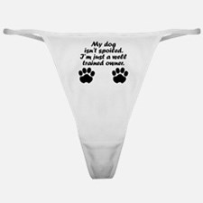 Well Trained Dog Owner Classic Thong