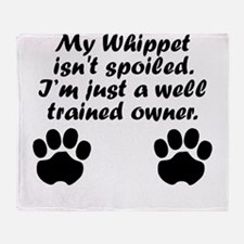 Well Trained Whippet Owner Throw Blanket