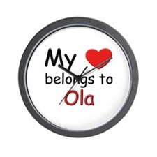 My heart belongs to ola Wall Clock