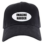 Imagine Harder Black Cap