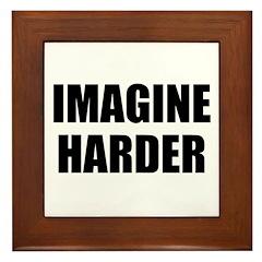 Imagine Harder Framed Tile