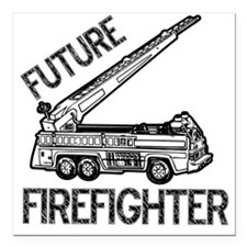 "FUTURE FIREFIGHTER.eps Square Car Magnet 3"" x 3"""