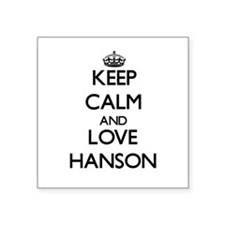 Keep calm and love Hanson Sticker
