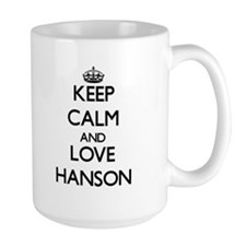Keep calm and love Hanson Mugs