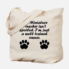 Well Trained Miniature Pinscher Owner Tote Bag