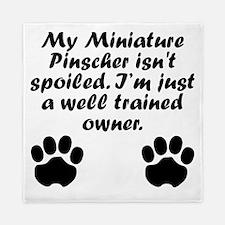 Well Trained Miniature Pinscher Owner Queen Duvet