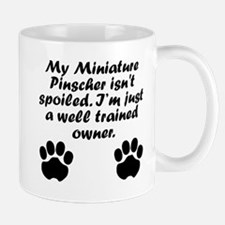 Well Trained Miniature Pinscher Owner Mugs