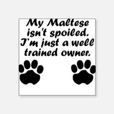Well Trained Maltese Owner Sticker