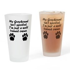 Well Trained Greyhound Owner Drinking Glass