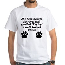 Well Trained Flat-Coated Retriever Owner T-Shirt