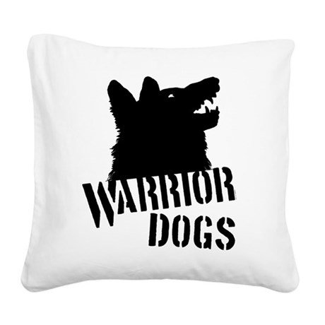 Warrior Dogs Square Canvas Pillow