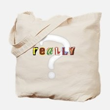Ad Letter Really Tote Bag