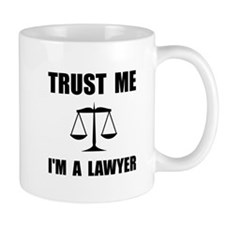Trust Me Lawyer Mugs