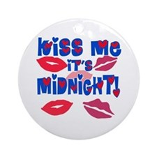 Kiss Me It's Midnight! Ornament (Round)