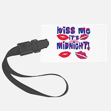 Kiss Me It's Midnight! Luggage Tag