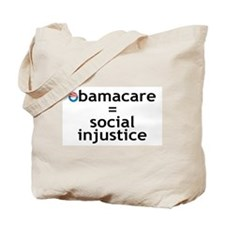 obamacare_equals_social_injustice Tote Bag