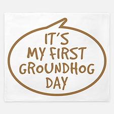 Babys First Groundhog Day King Duvet