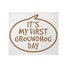 Babys First Groundhog Day Throw Blanket