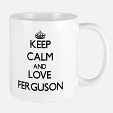 Keep calm and love Ferguson Mugs