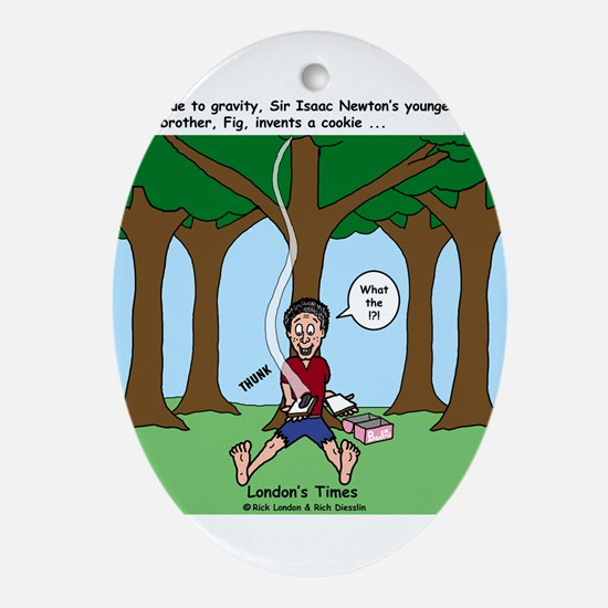 Isaac Newtons Brother Fig Ornament (Oval)