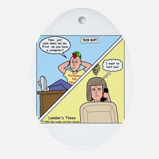 Customer No Service Ornament (Oval)