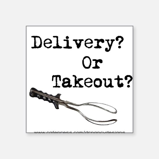 Delivery or Takeout final copy.png Sticker