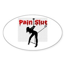 Pain Slut Oval Decal