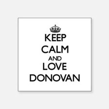 Keep calm and love Donovan Sticker