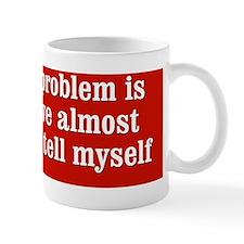 believeeverything_bs1 Mug