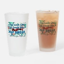 You Could Use a Pap Smear Drinking Glass