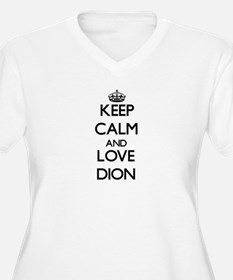 Keep calm and love Dion Plus Size T-Shirt
