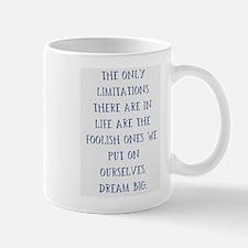 Limitations Are Foolish Mugs