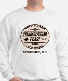 Once in a Lifetime Thanksgivukkah Sweatshirt