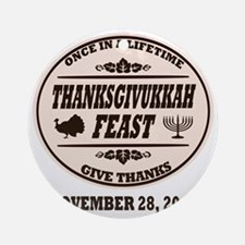 Once in a Lifetime Thanksgivukkah Round Ornament
